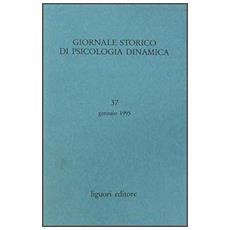 Giornale storico di psicologia dinamica. Vol. 37