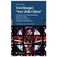 Testi liturgici «voce della chiesa». Confronto tra le due istruzioni della Santa Sede Comme le prèvoit e liturgiam authenticam
