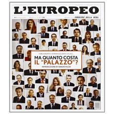 L'europeo (2011) . Vol. 7: Ma quanto costa il Palazzo? .