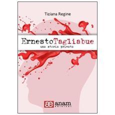 Ernesto Tagliabue. Una storia privata