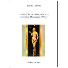 Simulacra et pabula amoris. Lucrezio e il linguaggio dell'eros