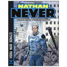 Visioni di un futuro remoto. Nathan Never