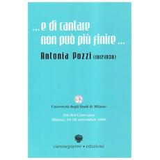 Antonia Pozzi (1912-1938) . E di cantare non può più