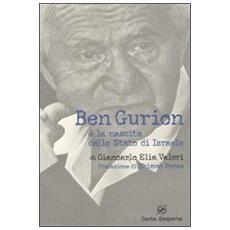 Ben Gurion e la nascita dello Stato di Israele