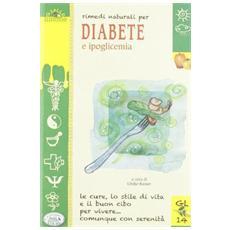 Rimedi naturali per diabete e ipoglicemia