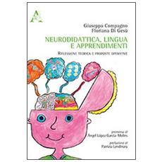 Neurodidatica, lingua e apprendimenti. Riflessione teorica e prosposte operative