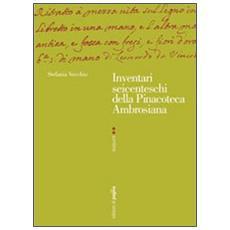 Inventari seicenteschi della pinacoteca ambrosiana