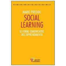 Social learning. Le forme comunicative dell'apprendimento