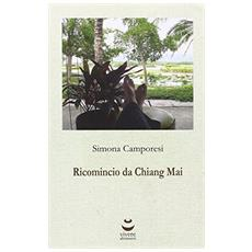 Ricomincio da Chiang Mai