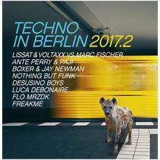 Techno In Berlin 2017.2 (2 Cd)