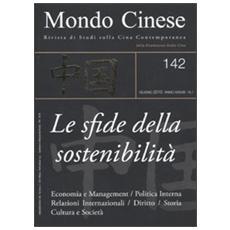 Mondo cinese (2010) . Vol. 142: Le sfide della sostenibilità.