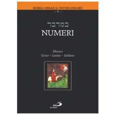Numeri. Testo italiano, ebraico, greco e latino