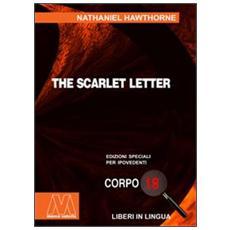 The Scarlet Letter. Ediz. per ipovedenti