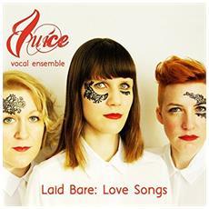 Juice Vocal Ensemble - Laid Barelove Songs