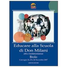 Educare alla scuola di don Milani. Atti e testimonianze