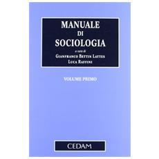 Manuale di sociologia. Vol. 1