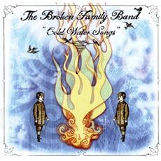 Broken Family Band - Cold Water Songs