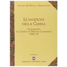 Commento al codice di diritto canonico. Vol. 6: Le sanzioni nella Chiesa.
