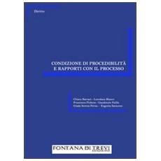 Condizione di procedibilità e rapporti con il processo