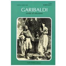 Garibaldi, sardo d'elezione