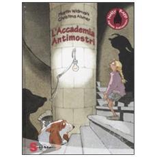 Martin Widmark - L'Accademia Antimostri