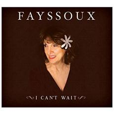 Fayssoux - I Can't Wait
