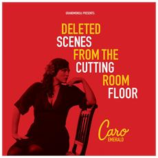 Caro Emerald - Deleted Scenes From The Cutting Room Floor (2 Lp)