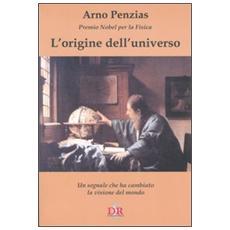 L'origine dell'universo. Un segnale che ha cambiato la visione del mondo