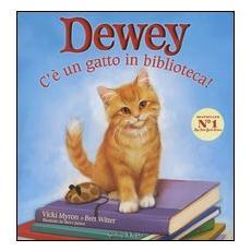 C'è un gatto in biblioteca! Dewey