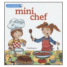 Mini chef. Ediz. francese