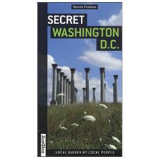 Secret Washington D. C.
