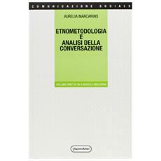 Etnometodologia e analisi della conversazione