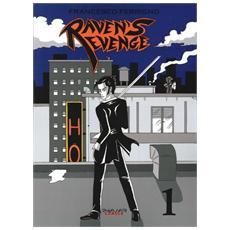 Raven's revenge. Vol. 1