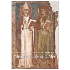 Tesori d'arte nelle chiese del bellunese. Alpago e Ponte nelle Alpi