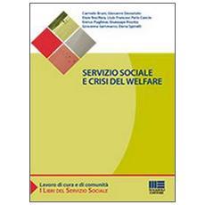 Servizio sociale e crisi del welfare