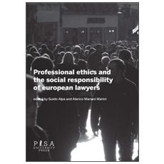 Professional ethics and the social responsibility of european lawyers