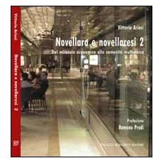 Novellara e novellaresi 2. Dal miracolo economico alla comunità multietnica