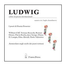 Ludwig. Cahier di poesia internazionale. Vol. 3