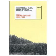 Sviluppo della filiera produttiva delle biomasse combustibili