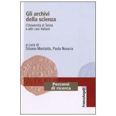 Gli archivi della scienza. L'Università di Torino e altri casi italiani