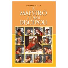 Il maestro e i suoi discepoli