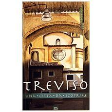 Treviso. Una città da scoprire