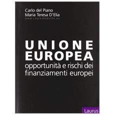 Unione europea. Opportunità e rischi dei finanziamenti europei