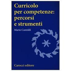 Curricolo per competenze: percorsi e strumenti