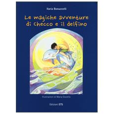 Le magiche avventure di Checco e il delfino. Con poster