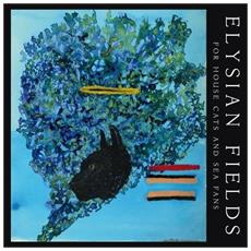 Elysian Fields - For House Cats And Sea Fans