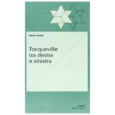 Tocqueville tra Destra e Sinistra