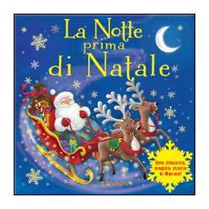 La notte prima di Natale. Magico Babbo Natale. Ediz. a colori