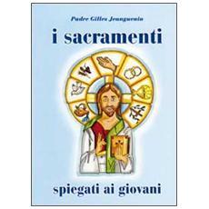 I sacramenti spiegati ai giovani
