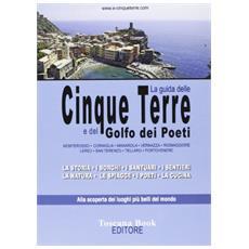 La guida delle Cinque Terre e del golfo dei Poeti